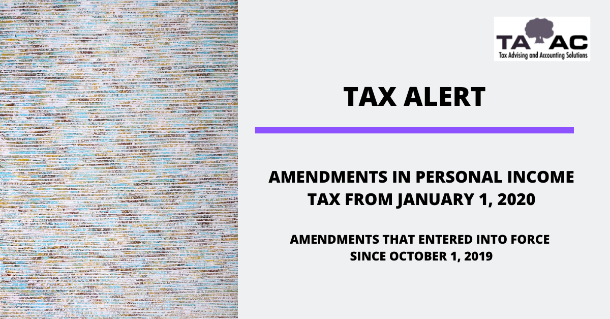 Tax Alert AMENDMENTS TO PERSONAL INCOME, TAX FROM JANUARY 1, 2020