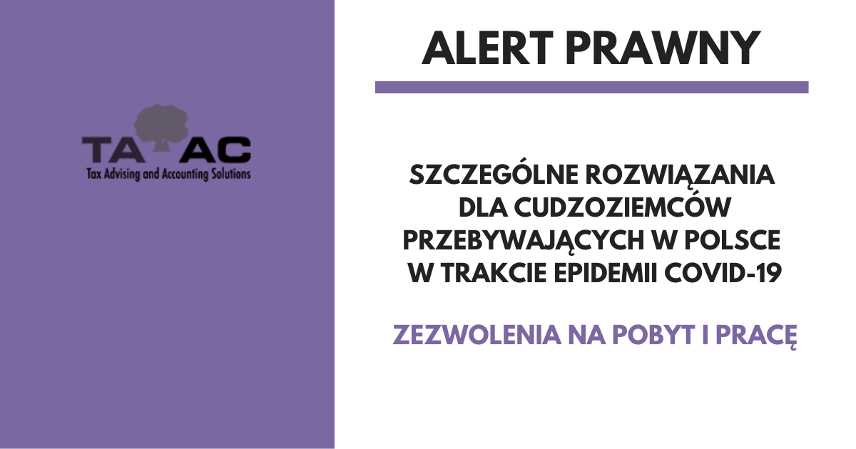 Szczególne rozwiązania dla cudzoziemców przebywających w Polsce w trakcie epidemii COVID-19.
