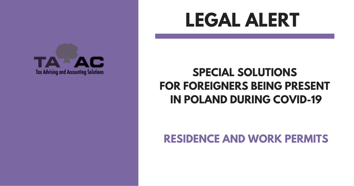 Special solutions for foreigners being present in Poland during COVID-19 referring to their residence and work permits