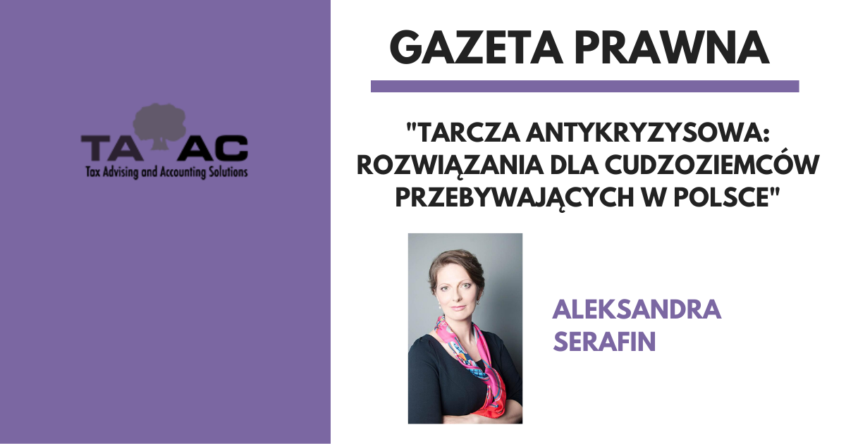 Aleksandra Serafin dla Gazety Prawnej: Tarcza antykryzysowa – Rozwiązania dla cudzoziemców przebywających w Polsce